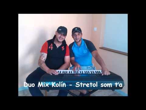 Duo Mix Kolín - Duo Mix Kolín - Stretol som ťa