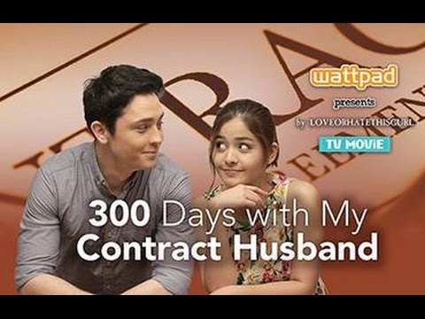 Tagalog Romantic Comedy 2016 ✧ Pinoy Movies 2016 ✧ 300 days with my contract husband 2015