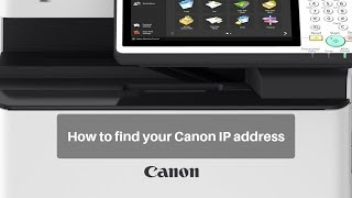 How to find your Canon Copier IP address (ImageRUNNER, ImagePRESS)