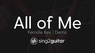 All Of Me (Female Key   Acoustic Guitar Karaoke Demo) John Legend