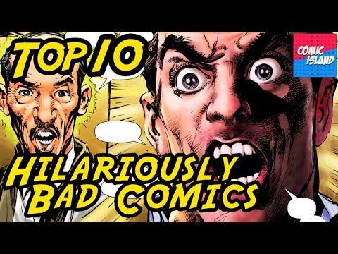 Top 10 Hilariously Bad Comics – So bad, it's good (but still bad)