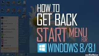 How to Get Back Start Menu in Windows 8/8.1