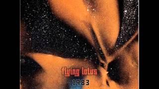 Flying Lotus   1983 (full Album)