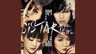 Sistar - The way you make me melt