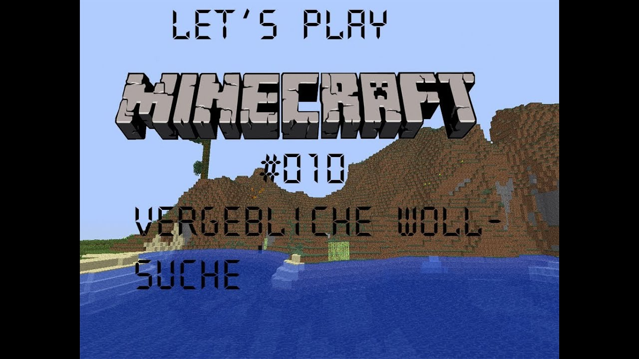 Lets Play Together - Minecraft #010 - Vergebliche Wollsuche