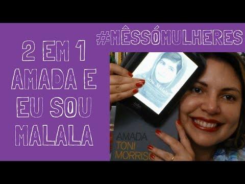 Amada/Eu Sou Malala #MêsSóMulheres