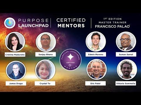 Purpose Launchpad Mentor Certification Program - YouTube