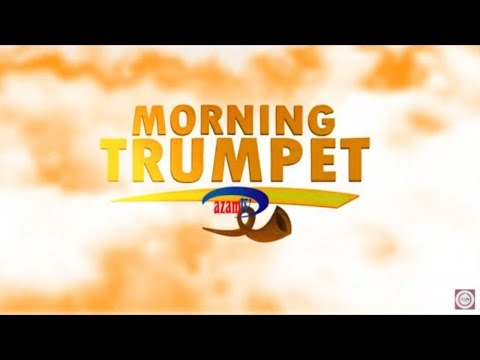 LIVE :  MORNING TRUMPET AZAM TV     -    14/04/2021