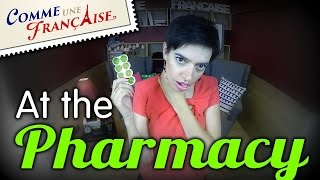 """""""How to Go to the Pharmacy in France"""" by CommeUneFrancaise.com"""