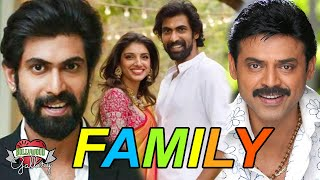 Rana Daggubati Family With Parents, Wife, Brother, Sister, Uncle, Career and Biography