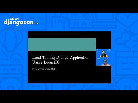 DjangoCon 2021 | Load Testing a Django Application using LocustIO | Pranjal Jain & Vibhash Chandra thumbnail
