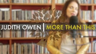 Judith Owen - 'More Than This' (Roxy Music cover) | UNDER THE APPLE TREE