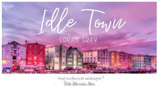 (vietsub   Lyrics) Idle Town 🌸 Conan Gray