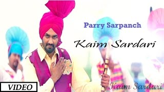 Kaim Sardari  Parry Sarpanch