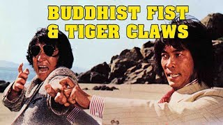 Wu Tang Collection - Buddhist Fist and Tiger Claws