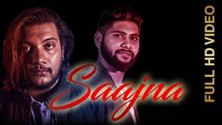 New Punjabi Song  SAAJNA  PARAS CHAUHAN FeatASARDAR  New Punjabi Songs 2016