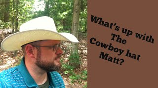 Why I Wear A Cowboy Hat