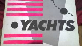 Yachts - I'll Be Leaving You