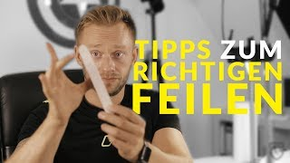 GelNägel und AcrylNägel - Tipps zum richtigen feilen - Tutorial