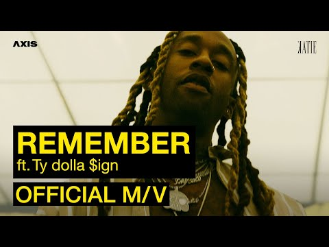 Katie Remember Feat Ty Dolla $ign