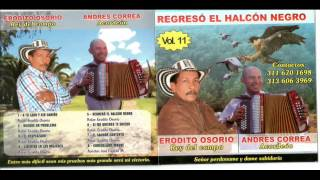 Regreso el Alcon Negro - Erodito Osorio (Video)