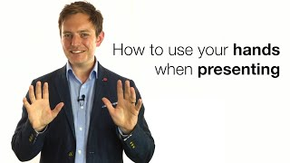 HOW TO USE YOUR HANDS WHEN PRESENTING