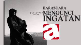 Download lagu Barasuara Mengunci Ingatan Mp3