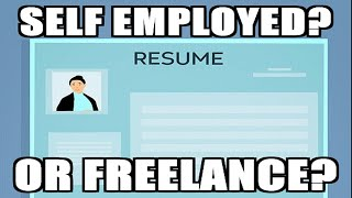 Freelance vs Self Employed on resume - which to put?