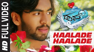 Haalade Haalade Full Video Song