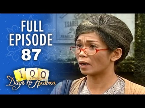 100 Days To Heaven - Episode 87