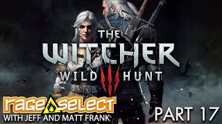 The Witcher 3: The Wild Hunt (Sequential Saturday) - Part 17