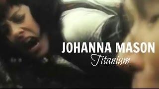► Johanna Mason Ll Titanium