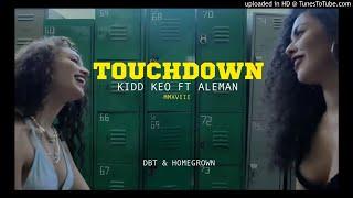 Kidd Keo Ft. Aleman - TOUCHDOWN (AUDIO OFICIAL MP3) Descargar Gratis /  Free download