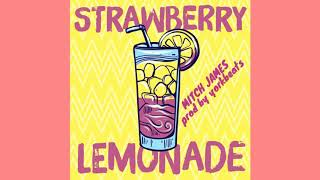 Mitch James   Strawberry Lemonade (Official Audio)