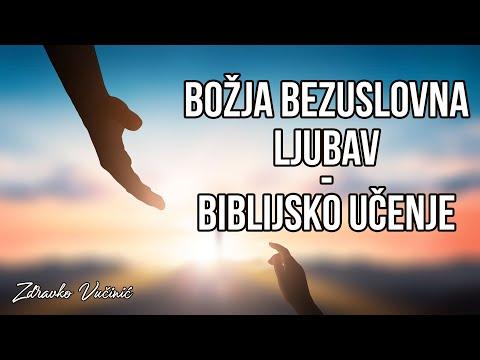 Zdravko Vučinić: Božja bezuslovna ljubav – biblijsko učenje (1)