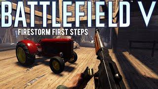 Firestorm First Steps - Battlefield V