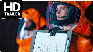 ARRIVAL Exclusive Feature + Trailer 2016 Amy Adams Jeremy Renner SciFi Movie