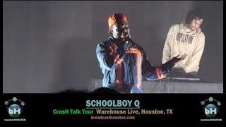 SCHOOLBOY Q Full CRASH TALK TOUR In Houston, TX (Starts Tour In H Town On A Monday!) #NoCap