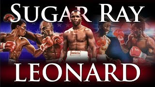 Sugar Ray Leonard - The Complete Career Documentary