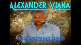 Si te Dijeron - Alexander Viana (Video)