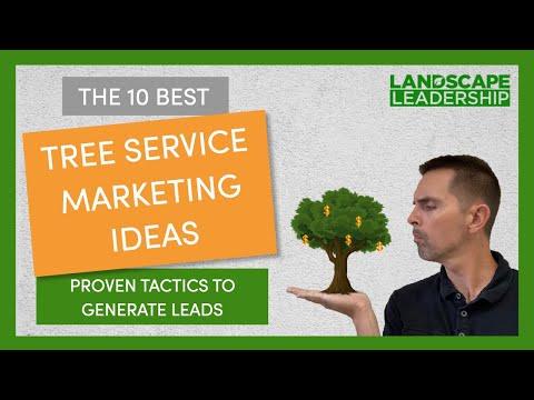 , title : 'The 10 Best Tree Service Marketing Ideas