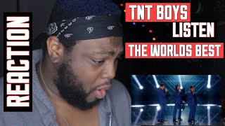 TNT Boys - Listen (The Worlds Best Audition) | REACTION