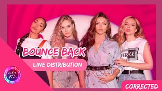Little Mix   Bounce Back (Line Distribution) *CORRECTED*