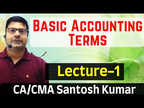 Basic Accounting Terms Lecture 1 For Class 11  By SANTOSH KUMAR(CA/CMA) Mp3