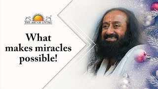 What Makes Miracles Possible! | Gurudev on Christmas