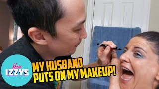 My husband attempts to put on my makeup