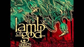 Lamb of God - Now You've Got Something to Die For (Lyrics) [HQ]