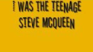 The Automatic - Steve McQueen Lyrics