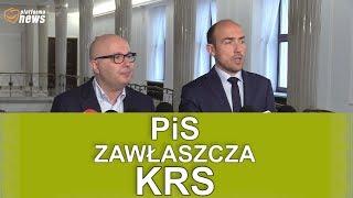 PiS chce zawłaszczyć Krajową Radę Sądownictwa