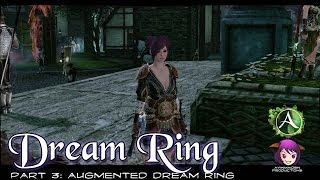 ★ ArcheAge ★ - Part 3: Augmented Dream Ring